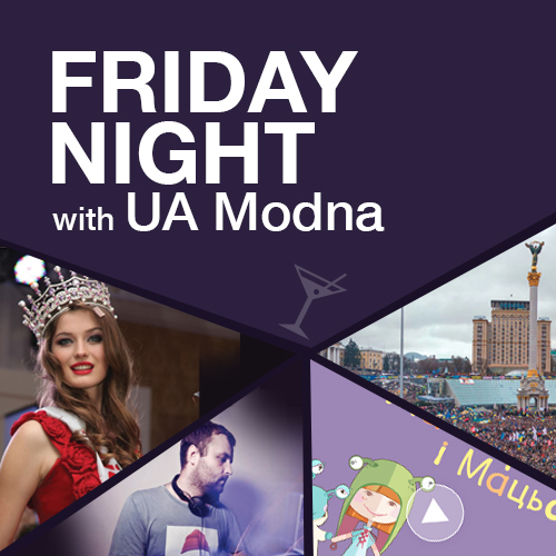 Friday Night with UA Modna